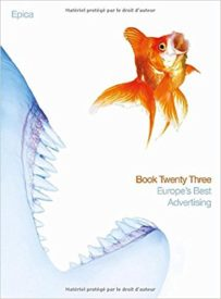 Epica Book 23: Europe's Best Advertising